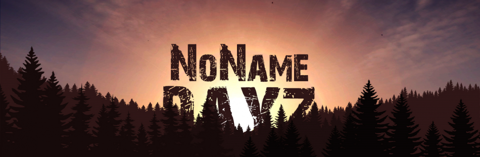 [RU]DayzNoName|PVE|PVP-Zones|NoKos|RP