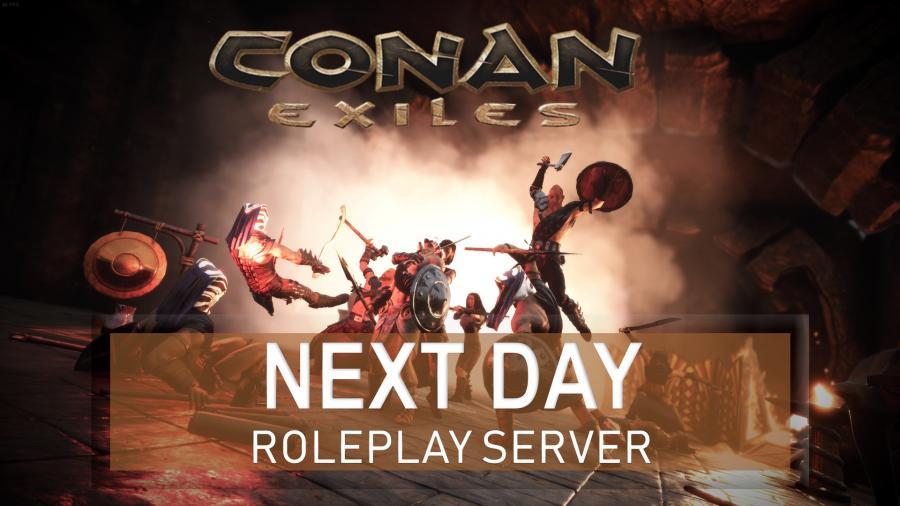 [RU] Conan Exiles - Next Day [RP] [18+]