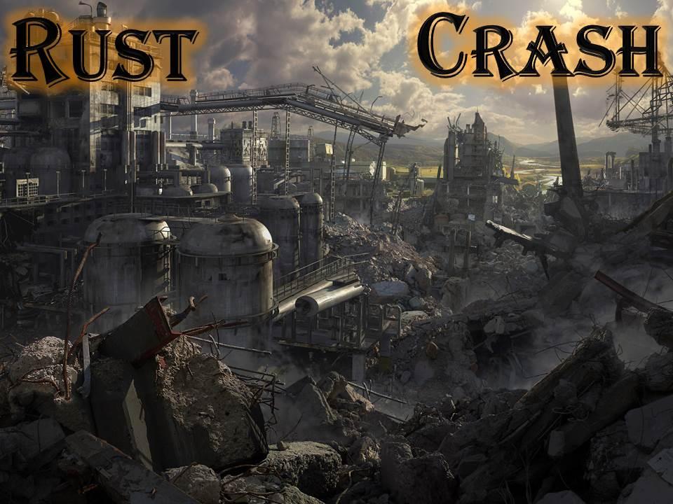 RustCrash
